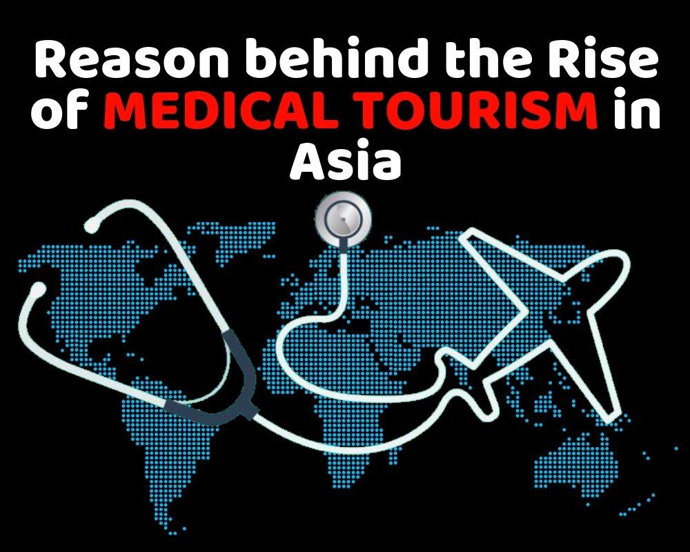Rise of Mediacal Tourism in Asia_Episirus Scientifica Medical Blog
