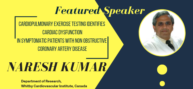 NARESH KUMAR, Department of Research, Whitby Cardiovascular Institute, Canada, 2019WHCS