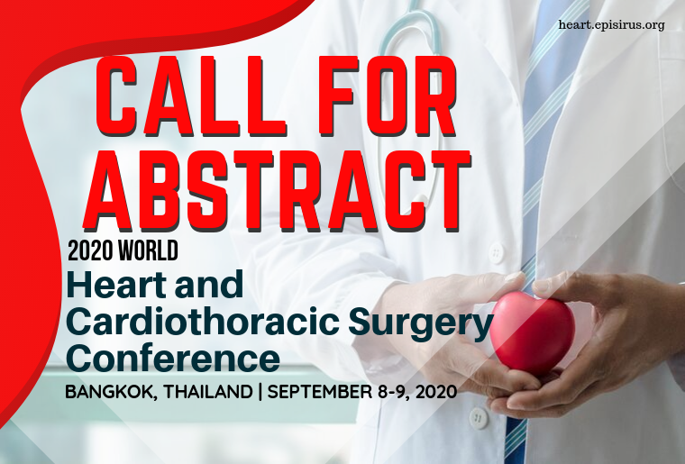 CALL FOR ABSTRACT, 2020 World Heart and Cardiothoracic Surgery Conference