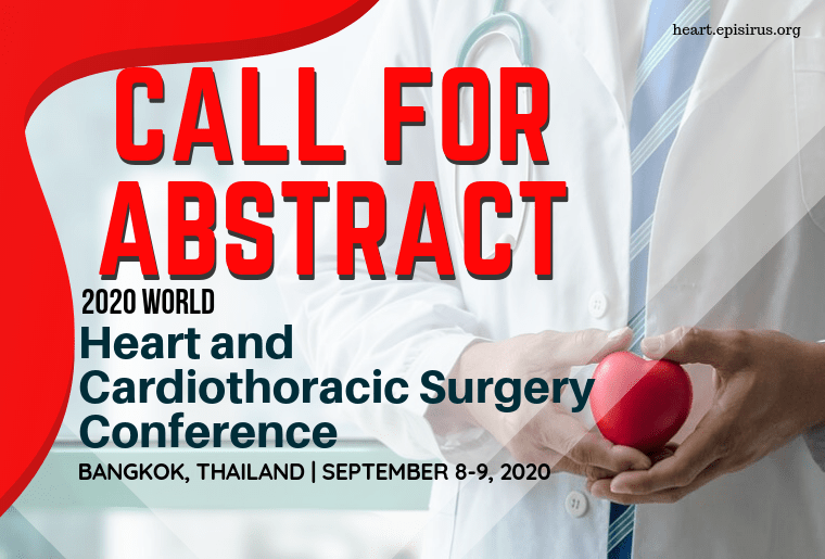 CALL FOR ABSTRACT, 2020 World Heart and Cardiothoracic Surgery Conference-min
